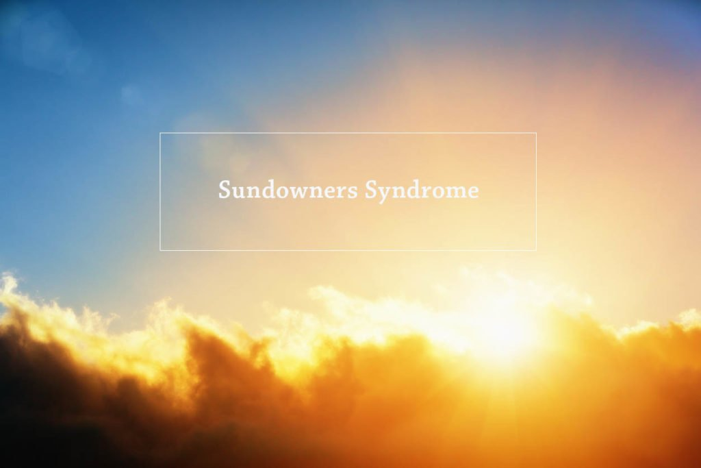 Sundowners Syndrome